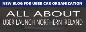 Uber launch in Northern Ireland