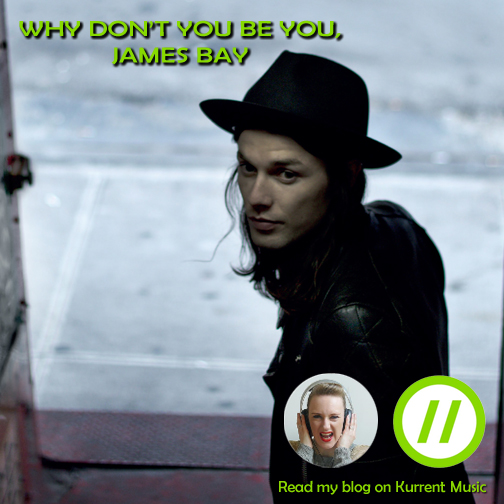 Just Be You, James Bay