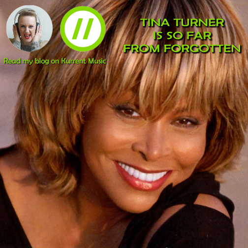 Tina Turner is not forgotten