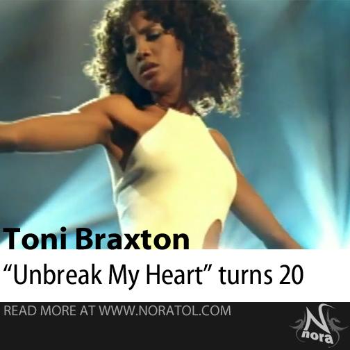 "Toni Braxton's ""Un-Break My Heart"" celebrates 20th birthday"