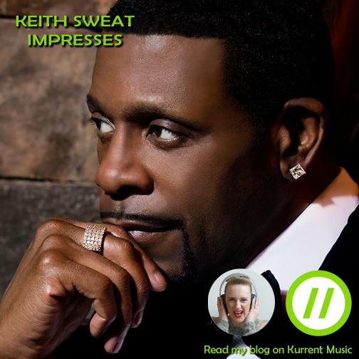 Keith Sweat impresses