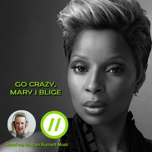 Go crazy Mary J Blige!