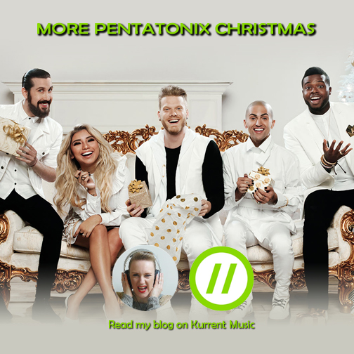 More Pentatonix Christmas