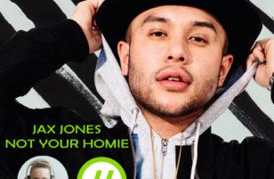 Jax Jones is not your homie