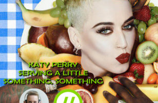 Katy Perry's serving up a little something, something