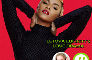 Letoya Luckett's latest episode of a love drama