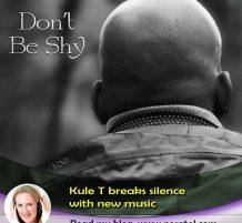 Kule T breaks silence with new music