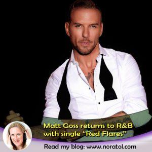 """Matt Goss """"Red Flares"""" blog"""