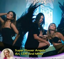 Ari, LDR and Miley – Odd Pairing of Angels